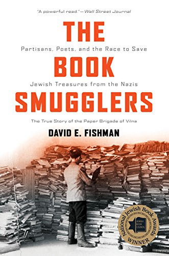 9781512603309: The Book Smugglers: Partisans, Poets, and the Race to Save Jewish Treasures from the Nazis
