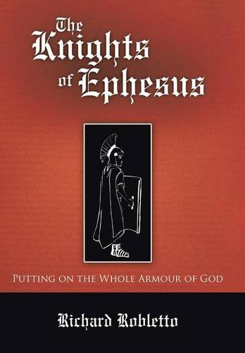 9781512703146: The Knights of Ephesus: Putting on the Whole Armour of God