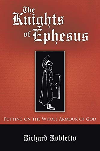 9781512703153: The Knights of Ephesus: Putting on the Whole Armour of God