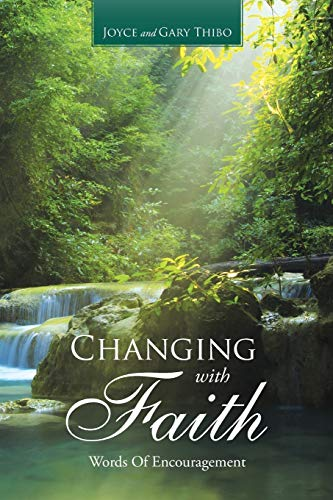 9781512704808: Changing with Faith: Words Of Encouragement
