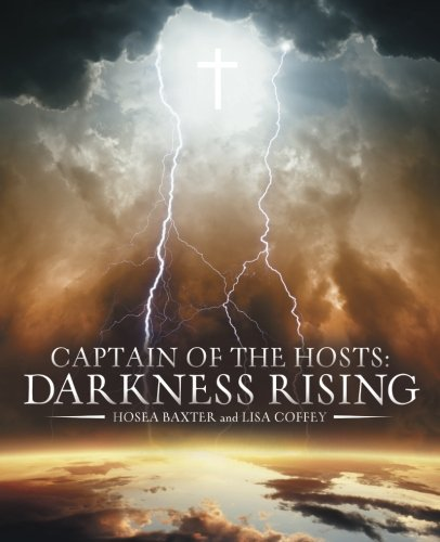 9781512705096: Captain of the Hosts: Darkness Rising