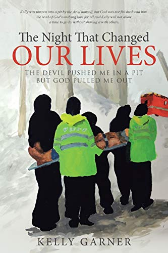 9781512705676: The Night That Changed Our Lives: The Devil Pushed Me In A Pit But God Pulled Me Out