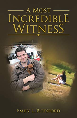 9781512705713: A Most Incredible Witness