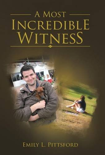 9781512705720: A Most Incredible Witness