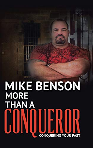 9781512705997: More Than A Conqueror: Conquering Your Past