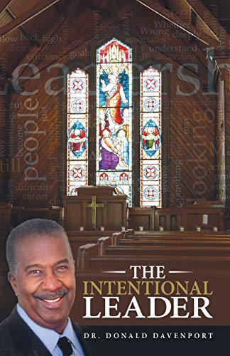 The Intentional Leader: Dr. Donald Davenport