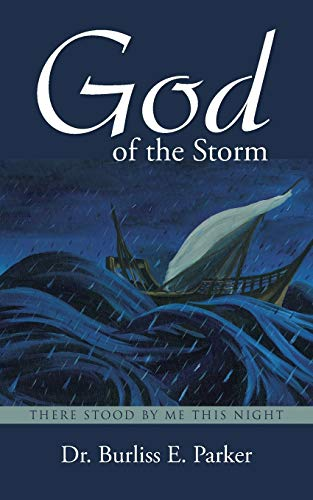 9781512709711: God of the Storm: There Stood by Me This Night