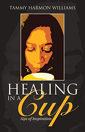 9781512709780: Healing in a Cup: Sips of Inspiration