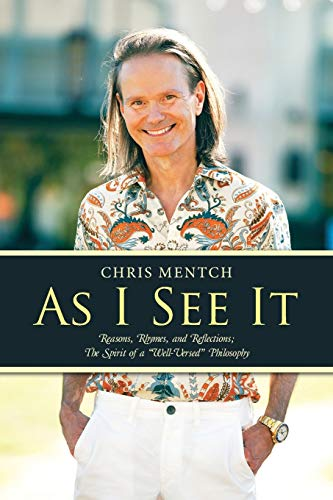 """9781512709971: As I See It: Reasons, Rhymes, and Reflections; The Spirit of a """"Well-Versed"""" Philosophy"""