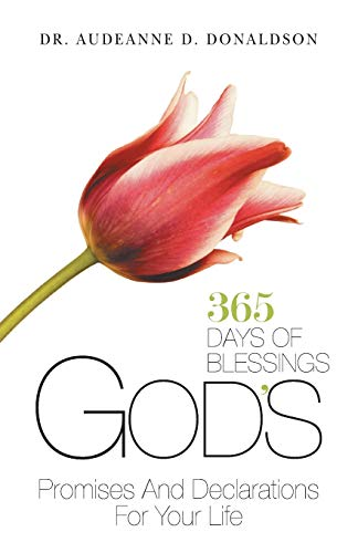 9781512710250: God's Promises and Declarations for Your Life: 365 Days Of Blessings