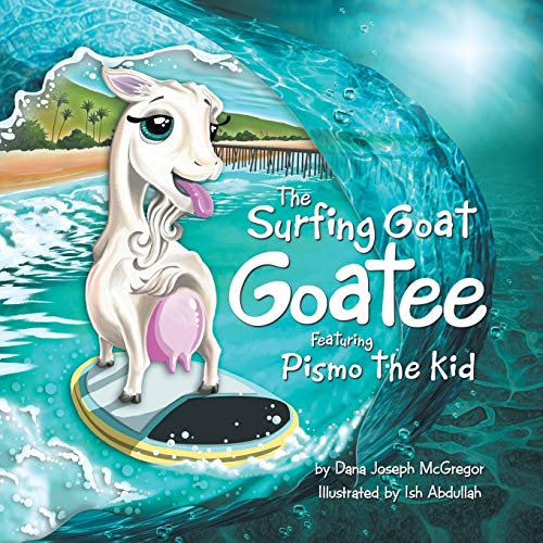 9781512713503: The Surfing Goat Goatee Featuring Pismo the Kid