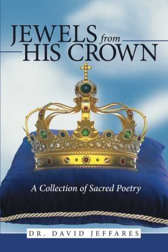 9781512716498: Jewels from His Crown: A Collection of Sacred Poetry