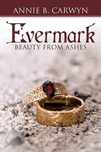 9781512717174: Evermark: Beauty from Ashes