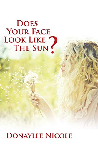 9781512717372: Does Your Face Look Like The Sun?