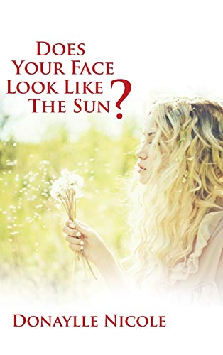 9781512717389: Does Your Face Look Like The Sun?