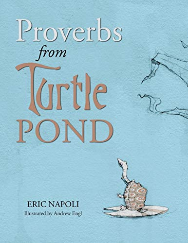 Proverbs from Turtle Pond