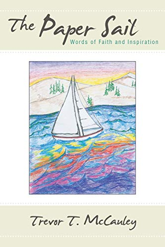 9781512719369: The Paper Sail: Words of Faith and Inspiration