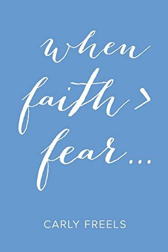 9781512719857: When Faith > Fear . . .