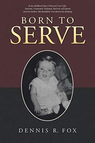 9781512719871: Born To Serve