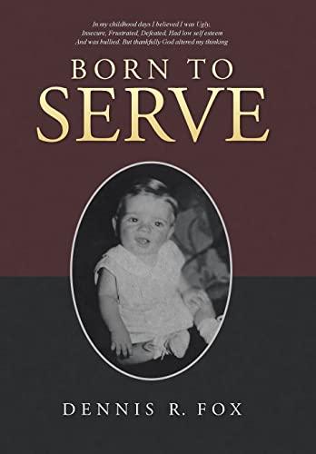 9781512719895: Born To Serve