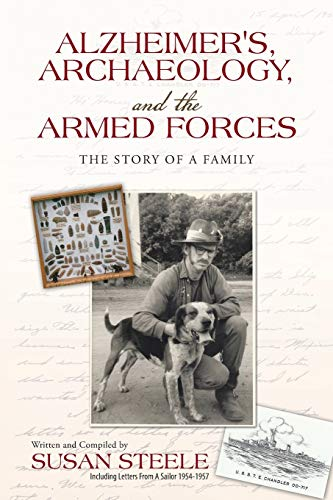 9781512720983: Alzheimer's, Archaeology, and the Armed Forces: The Story of a Family