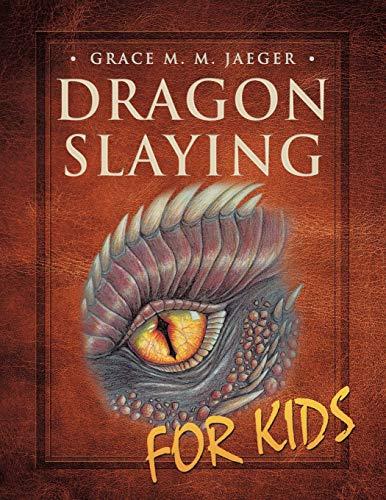 9781512721393: Dragon Slaying for Kids
