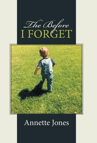9781512721591: The Before I Forget