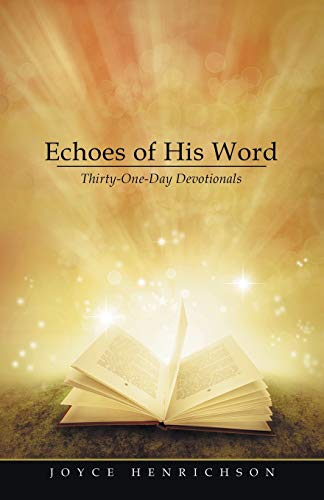 9781512721881: Echoes of His Word: Thirty-One-Day Devotionals