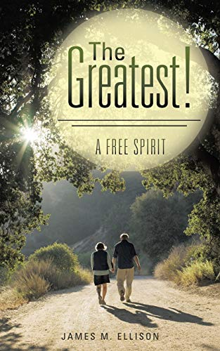 9781512723816: The Greatest!: A Free Spirit