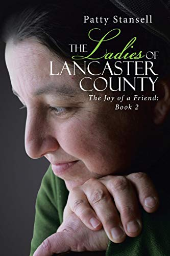9781512729092: The Ladies of Lancaster County: The Joy of a Friend: Book 2
