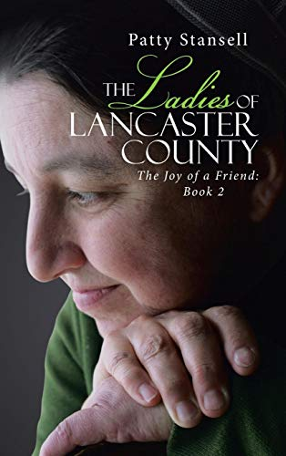 9781512729108: The Ladies of Lancaster County: The Joy of a Friend: Book 2
