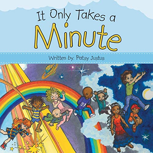 It Only Takes a Minute: Justus, Patsy