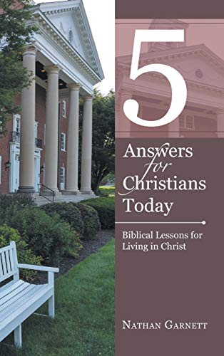 9781512736632: 5 Answers for Christians Today: Biblical Lessons for Living in Christ