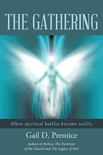 The Gathering (Paperback): Gail D Prentice