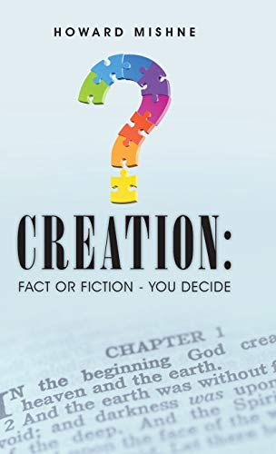9781512754513: Creation: Fact or Fiction - You Decide
