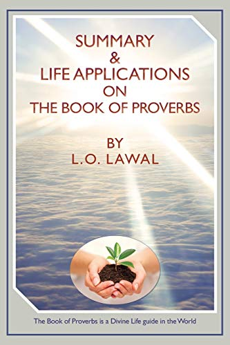 Summary and Life Applications on the Book: L O Lawal