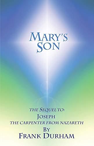 Mary?s Son: Frank Durham