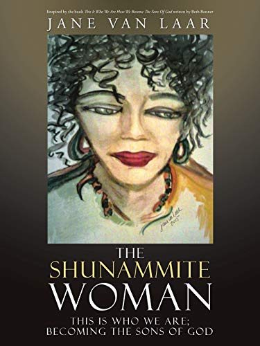 The Shunammite Woman: This Is Who We: Jane Van Laar
