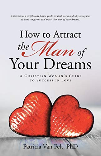 How to Attract the Man of Your