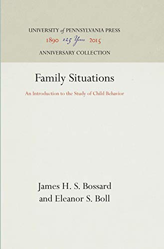 Family Situations: An Introduction to the Study: James H. S.