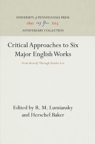 Critical Approaches to Six Major English Works: