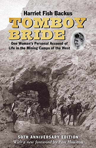 9781513262062: Tomboy Bride, 50th Anniversary Edition: One Woman's Personal Account of Life in Mining Camps of the West