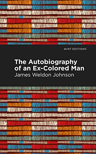 9781513271064: The Autobiography of an Ex-Colored Man (Mint Editions)