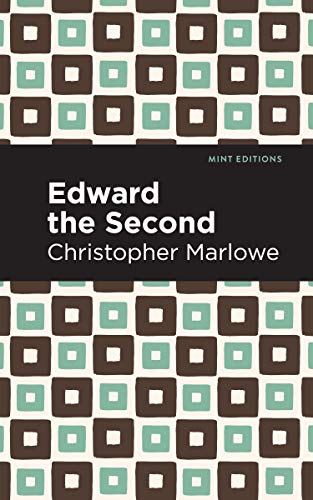 Edward the Second (Paperback): Christopher Marlowe