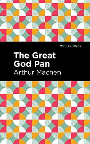 The Great God Pan (Paperback): Arthur Machen