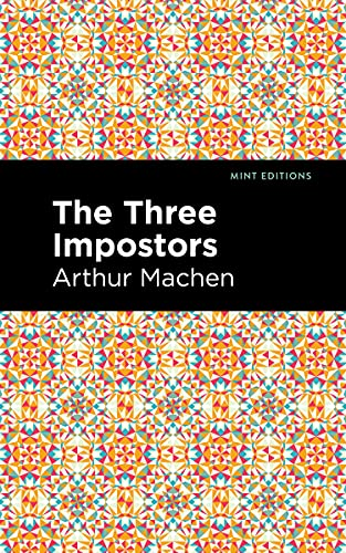 The Three Impostors (Paperback): Arthur Machen