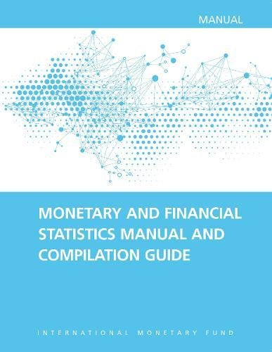 9781513579191: Monetary and Financial Statistics Manual and Compilation Guide: 2016