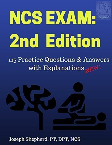 9781513602035: Neurologic Clinical Specialist Examination (NCS) Practice Questions with References & Explanations of Answers