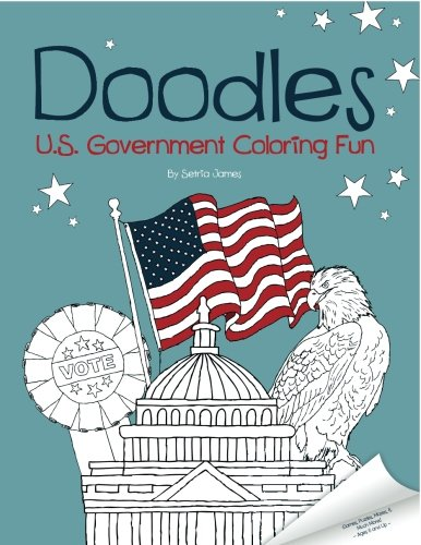 Doodles U.S. Government Coloring Fun: Setria James