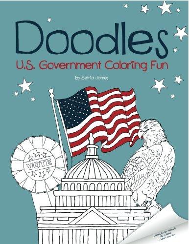Doodles U.S. Government Coloring Fun: James, Setria